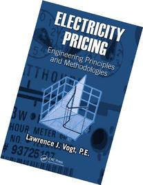 Electricity Pricing: Engineering Principles and