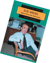 Elie Wiesel: Voice from the Holocaust