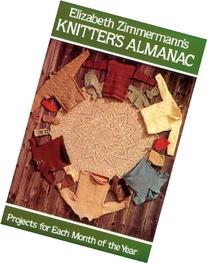 Knitter's Almanac : Projects for Each Month of the Year