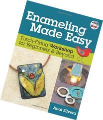 Enameling Made Easy: Torch-Firing Workshop for Beginners &