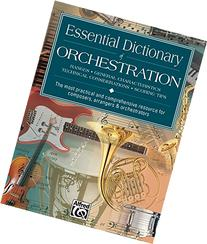 Essential Dictionary of Orchestration : Pocket Size Book