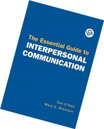 Essential Guide to Interpersonal Communication