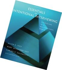 Essentials of Intentional Interviewing: Counseling in a