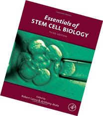 Essentials of Stem Cell Biology, Third Edition