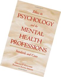 Ethics in Psychology and the Mental Health Professions;