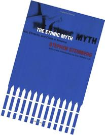 Ethnic Myth : Race, Ethnicity and Class in America