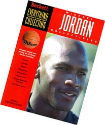 Everything You Need to Know About Collecting Michael Jordan