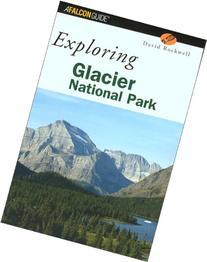 Exploring Glacier National Park