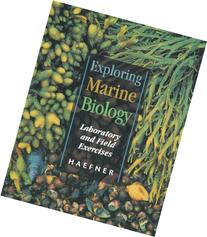 Exploring Marine Biology: Laboratory and Field Exercises