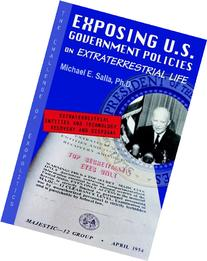 Exposing U.S. Government Policies on Extraterrestrial Life: