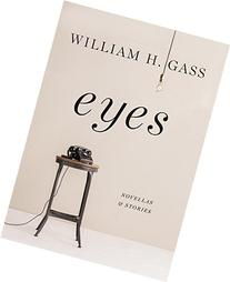 Eyes: Novellas and Stories