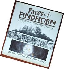 Faces of Findhorn: Images of a Planetary Family