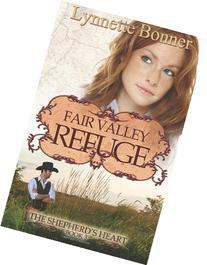 Fair Valley Refuge :  The Shepherd's Heart, Book 3