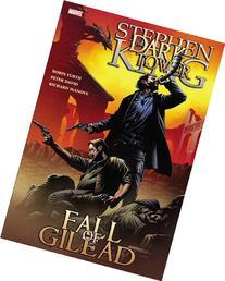 Dark Tower: The Fall of Gilead