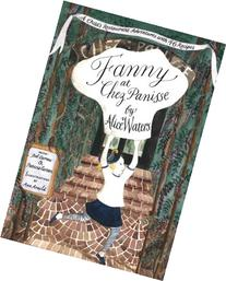 Fanny at Chez Panisse: A Child's Restaurant Adventures with