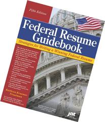 Federal Resume Guidebook: Strategies for Writing a Winning