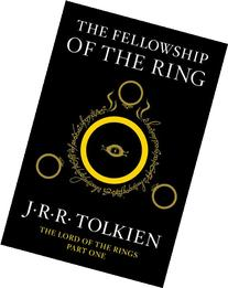 Fellowship of the Ring : Being the First Part of the Lord of