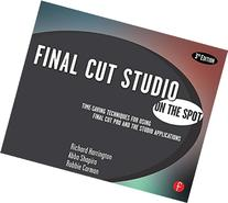 Final Cut Studio On the Spot, 3rd Edition