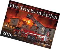 Fire Trucks in Action 2016: 16-Month Calendar September 2015