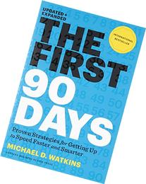 First 90 Days, Updated and Expanded : Critical Success