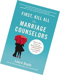 First, Kill All the Marriage Counselors: Modern-Day Secrets