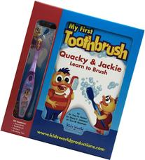 My First Toothbrush Kit: Quacky & Jackie Learn to Brush