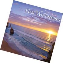 First We Dream 2013 Mini Calendar