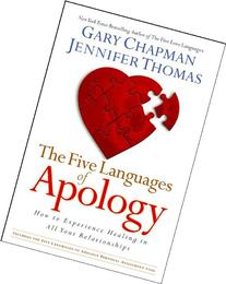The Five Languages of Apology: How to Experience Healing in