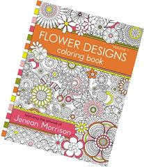 Flower Designs Coloring Book: An Adult Coloring Book for