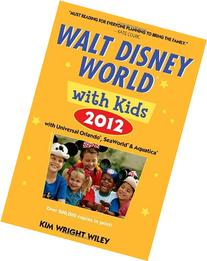 Fodor's Walt Disney World with Kids 2012: with Universal