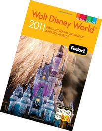 Fodor's Walt Disney World: With Universal, Seaworld and the