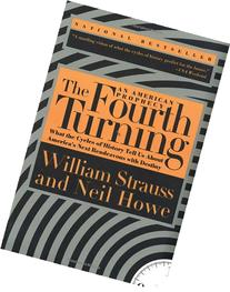 The Fourth Turning: An American Prophecy - What the Cycles