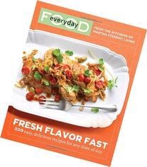 Everyday Food: Fresh Flavor Fast