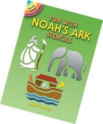Fun with Noah's Ark Stencils