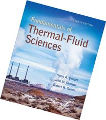 Fundamentals of Thermal-Fluid Sciences with Student Resource