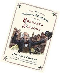 The Further Adventures of Ebenezer Scrooge