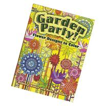 Garden Party! : Flower Designs to Color