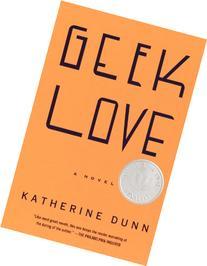Geek Love: A Novel