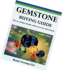 Gemstone Buying Guide, Second Edition: How to Evaluate,