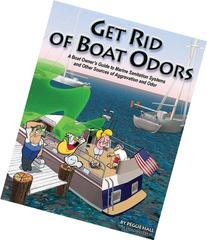 Get Rid of Boat Odors: A Boat Owner's Guide to Marine