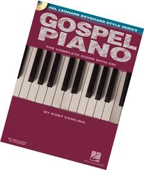 Gospel Piano: Hal Leonard Keyboard Style Series Bk/online