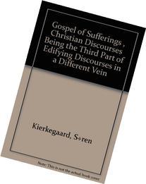 Gospel of sufferings: Lidelsernes evangelium. Christian