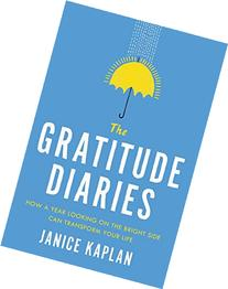 The Gratitude Diaries: How a Year Looking on the Bright Side