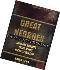Great Negroes: Past and Present: Volume Two