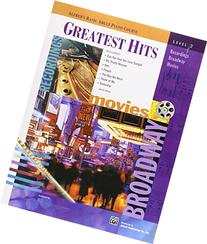 Greatest Hits, Level 2: Recordings, Broadway, Movies