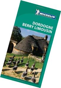 Michelin Green Guide Dordogne Berry Limousin, 5e