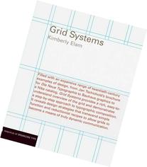 Grid Systems : Principles of Organizing Type