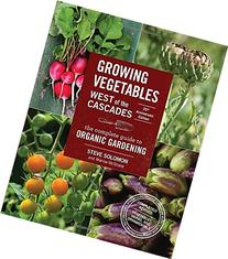 Growing Vegetables West of the Cascades, 35th Anniversary