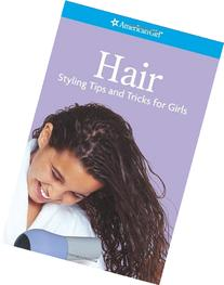 Hair- Styling Tips and Tricks for Girls