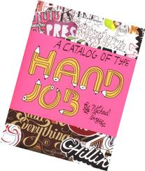 Hand Job: A Catalog of Type